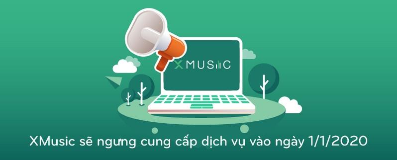 Xmusic - Ngưng Hoạt Động - Ngày 01/01/2019