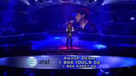 everything i do, i do it for you (american idol 8) - anoop desai