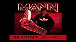 buzzin - 50 cent, mann