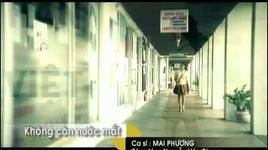khong con nuoc mat - mai phuong
