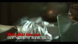biet phai lam sao - nguyen vu