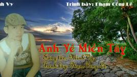 anh ve mien tay - pham cong le