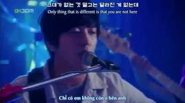 because i miss you (vietsub) - yong hwa (cnblue)
