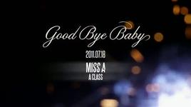 (teaser) good bye baby - min (miss a)