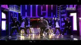 high high - oh yeah  - g-dragon (bigbang), t.o.p (bigbang), park bom (2ne1)