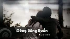 dong song buon - bang cuong