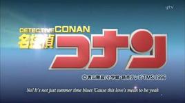 detective conan opening 29 - summer time gone - mai kuraki
