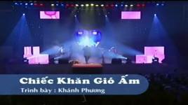 chiec khan gio am (liveshow) - khanh phuong