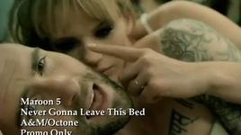 never gonna leave this bed - maroon 5