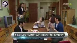a-ing nightmare with lizzy (all my love) - lizzy (after school)
