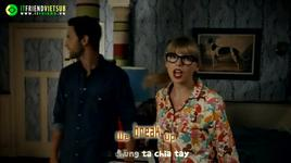 we are never ever getting back together (itfriend vietsub) - taylor swift
