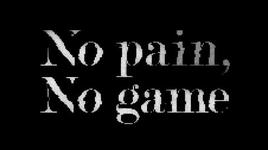 no pain, no game - nano