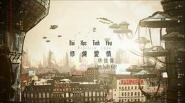 bai hoc tinh yeu (vietsub + kara) - lam tuan kiet (jj lin)