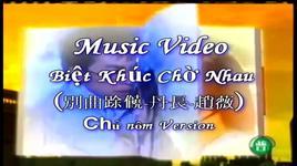 biet khuc cho nhau (lyrics, pinyin) - dan truong, trieu vy (vicky zhao)
