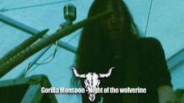 night of the wolverine (live wacken 2005) - gorilla monsoon