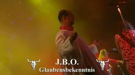 glaubensbekenntnis (live wacken 2004) - j.b.o.