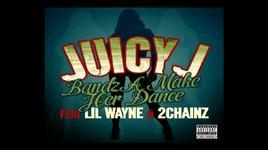 bandz a make her dance - juicy j, lil wayne, 2 chainz