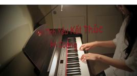 noi tinh yeu ket thuc (piano cover) - an coong