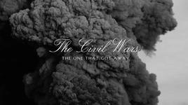 the one that got away - the civil wars