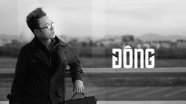 dong (lyrics) - truc nhan