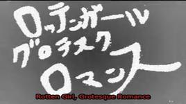 rotten girl, grotesque romance (vietsub) - hatsune miku