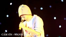 cam on (live) - wanbi tuan anh