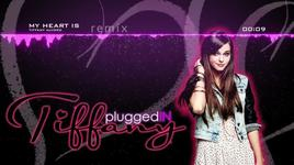 my heart is - remix - tiffany alvord