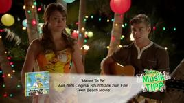 meant to be (teen beach movie ost) - ross lynch, maia mitchell, grace phipps