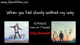curious (lyrics) - jason chen, gerald ko (cao hao luc)