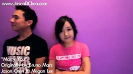 marry you (bruno mars cover)  - jason chen, megan lee