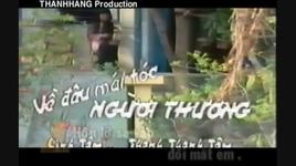 ve dau mai toc nguoi thuong (tan co) - linh tam, thanh thanh tam