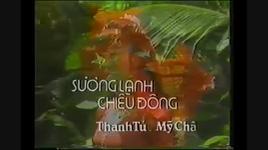 suong lanh chieu dong (tan co) - thanh tu, my chau