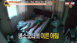 dad, where are you going? - tap 37 (vietsub) - v.a