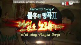 immortal song 2 (tap 5) (vietsub) - v.a