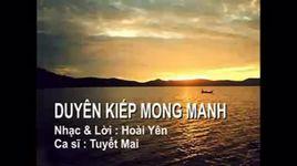 duyen kiep mong manh (handmade clip) - tuyet mai