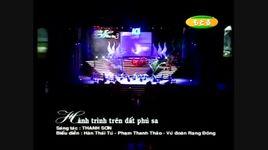 hanh trinh tren dat phu sa (live) - han thai tu, pham thanh thao