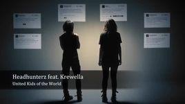 united kids of the world - headhunter, krewella