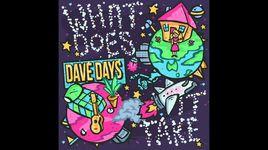 what does it take (lyrics) - dave days