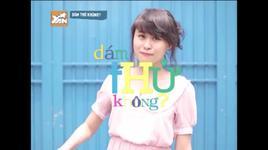 dam thu khong (so 7) - yantv