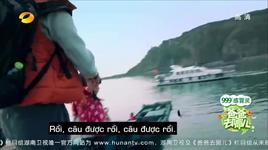 dad, where are you going (china version - tap 7) (vietsub) - v.a