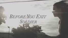 soldier - before you exit