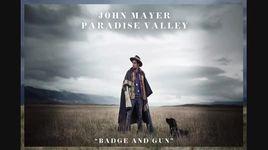 badge and gun (pseudo video) - john mayer