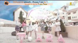 princess t-ara - ep 4 (vietsub) - t-ara