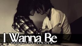 i wanna be (lyrics) - vedo the singer