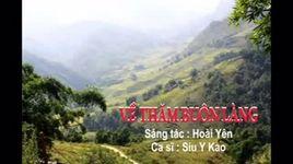 ve tham buon lang (handmade clip)  - siu y kao