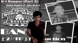 doi rapper (part 2) - nie d.a.t, judy nghia