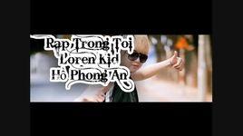 rap trong toi (handmade clip) - loren kid, ho phong an
