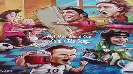 mot mua world cup (cho nguoi noi ay che)  - v.a