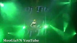 nonstop 2012 - bay len noc nha - dj