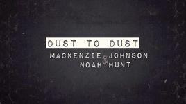 dust to dust (mackenzie johnson & noah hunt cover) - mackenzie johnson